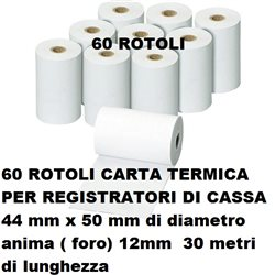 60 rotoli carta termica registratori di cassa 44 mm x 50 mm di diametro anima 12mm 30 metri