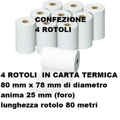 4 ROTOLI IN CARTA TERMICA 80 mm x 78 mm di diametro anima 25mm 80 metri